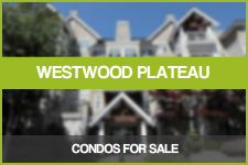 Westwood Plateau Condos for Sale
